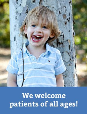 We welcome patients of all ages!